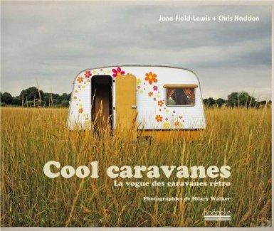 51KGhzEEmfL._SX385_ couverture cool caravane